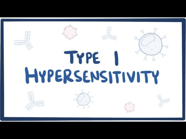 Type I Hypersensitivity (IgE-mediated hypersensitivity) - causes, symptoms, pathology