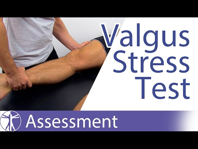 Valgus Stress Test (Knee) - Physical Exam