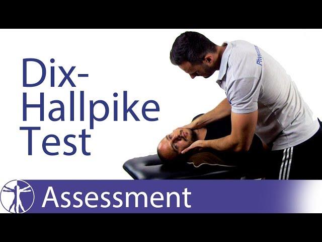 Dix Hallpike Maneuver for Diagnosing BPPV