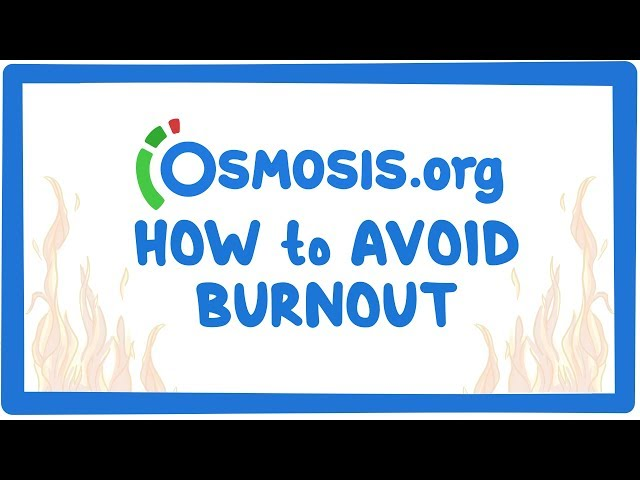 Osmosis's 3 tips to avoid burnout