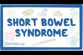 Short bowel syndrome - causes, symptoms, diagnosis, treatment, pathology